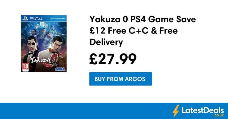 Yakuza 0 PS4 Game Save £12 Free C+C & Free Delivery, £27.99 at Argos