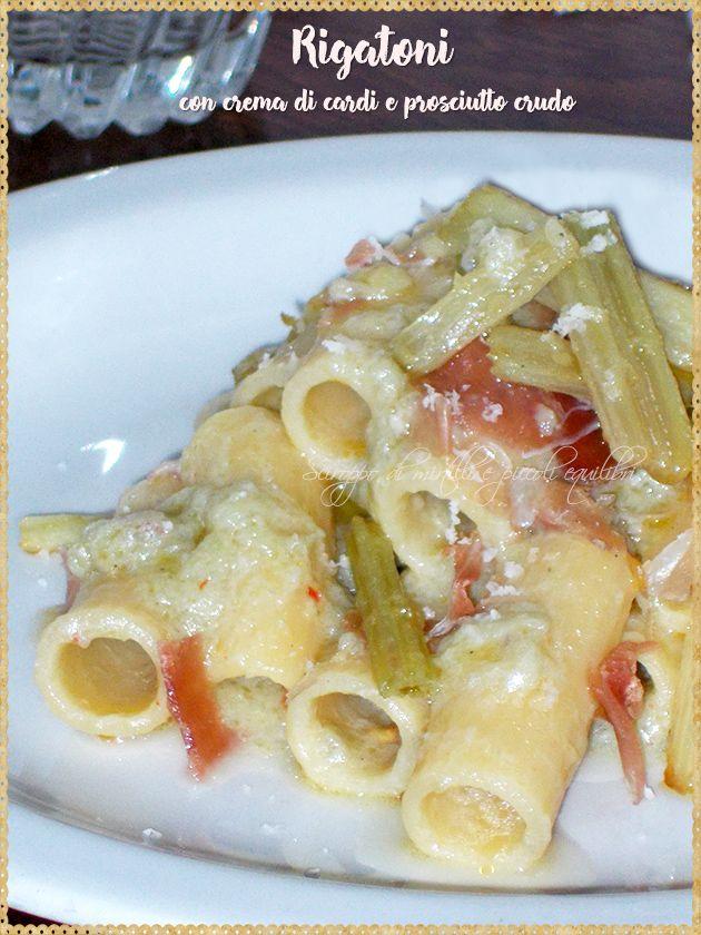 Rigatoni con crema di cardi e prosciutto crudo (Rigatoni with thistles cream and ham)