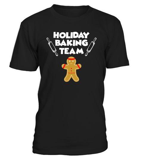 # Holiday Baking Team T-Shirt .  Holiday Baking Team T-Shirt, Funny Christmas Baker Giftbaker t-shirts skate bart baker t shirts ted baker t shirts women'schet baker t shirt ginger baker t shirt baker skateboards t shirtsjosephine baker t shirt ted baker t shirt sale ted baker t shirt size guide