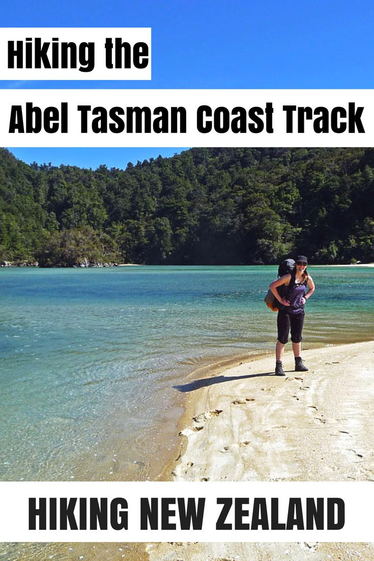 Hiking the Abel Tasman Coast Track in New Zealand - all you need to know about hiking this amazing coast trail on New Zealand's Southern Island.