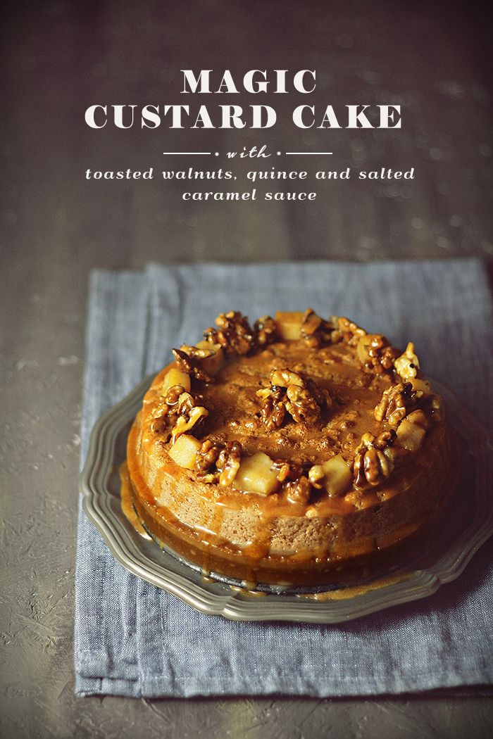 Magic Custard Cake with Walnuts, Quince and Salted Caramel Sauce #gourmetillo loves!!