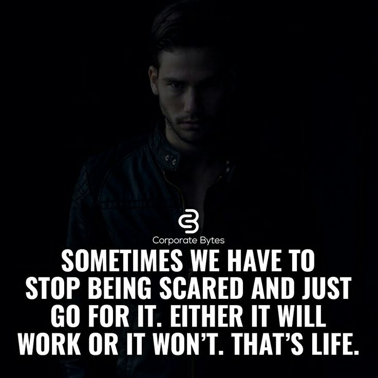 Not sometimes, all times..! Getting shit done even in the face of fear is the definition of courage so never let fear stop you ever
