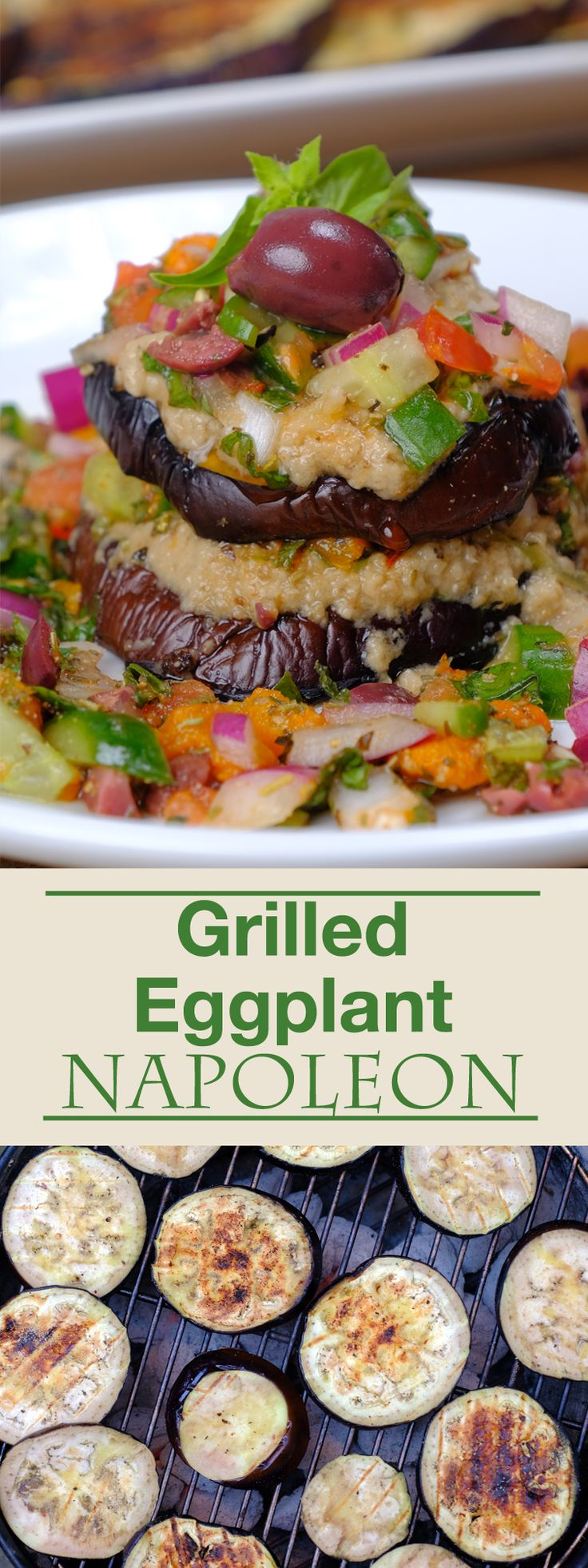 Grilled eggplant medallions stacked with layers of baba ganoush and a fresh vegetable, herb, and olive mix. A perfect recipe for a warm summer evening.