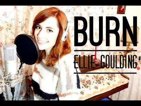 Ellie Goulding - Burn (LIVE cover) - YouTube