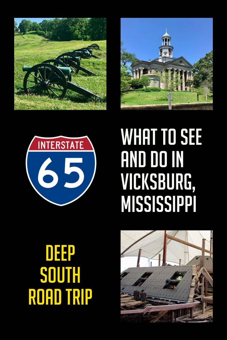 What to See and Do in Vicksburg, Mississippi: Civil War battlefield and history, Army Corps of Engineers Museum, and the first place where Coke was bottled.