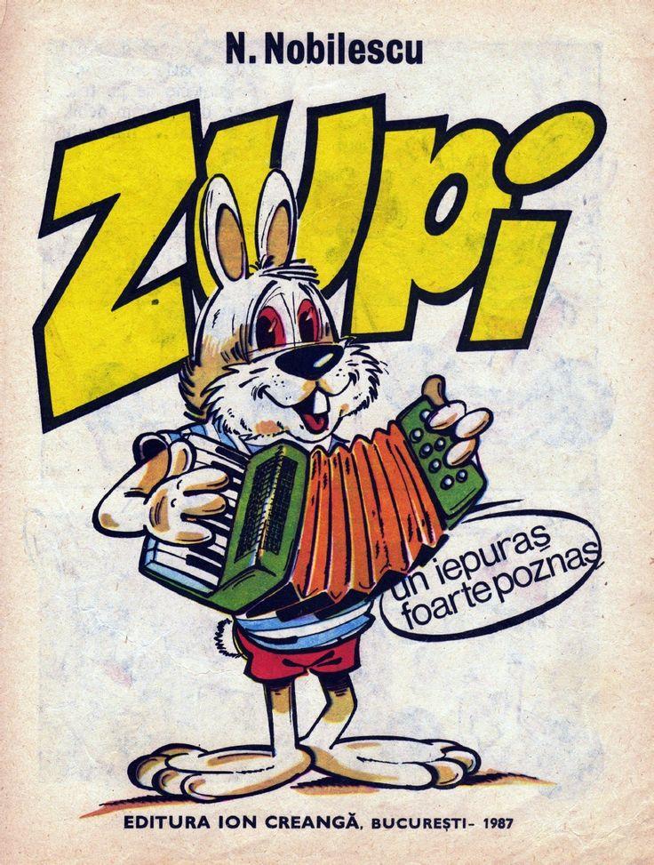 Zupi - N.Nobilescu - Varsta 2+; Poezii foarte hazlii despre un iepuras poznas si foarte inteligent.  Strofe scurte si rimate cu un umor aparte.