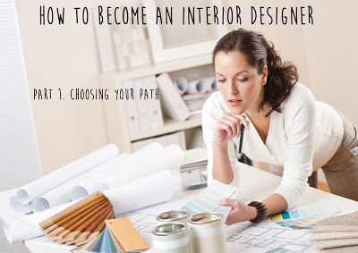 How to become an Interior Designer!  UK Blogger RT  UK Bloggers #interiors #interiordesigner