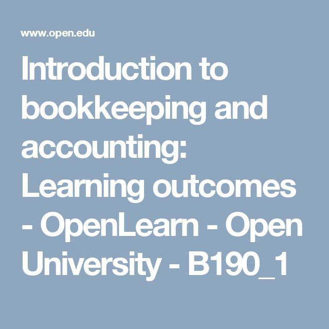 Introduction to bookkeeping and accounting: Learning outcomes - OpenLearn - Open University - B190_1