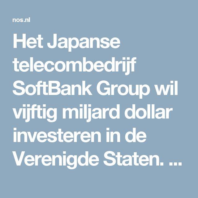 Het Japanse telecombedrijf SoftBank Group wil vijftig miljard dollar investeren in de Verenigde Staten. Dat zei Donald Trump in de lobby van zijn Trump Tower in New Yorkna een ontmoeting met Masayoshi Son,de ceo van SoftBank.  Het geld moet gaan naar jonge bedrijven en start-ups in de VSen uiteindelijk 50.000 nieuwebanen opleveren.