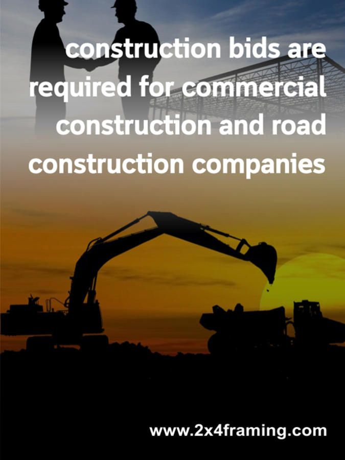 Construction bids are required for commercial construction and road construction compa...