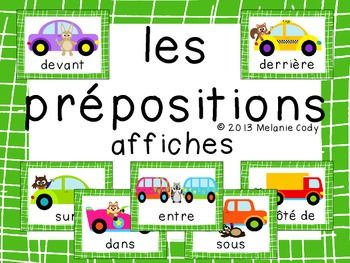 Here are 7 cute full-page posters to help teach/review prepositions in French.  Also included are 7 mini-posters (1/4 page).  Prepositions included:  sur, sous, dans, devant, derrire,  ct de, entreHere is a French preposition song to help students remember vocabulary.Note:  I use a color-coded grammar system and prepositions are green.