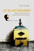 Wydawnictwo Naukowe Scholar :: :: CO TO JEST MYŚLENIE? Pojęcia, sądy, percepcja w perspektywie kantowskiej