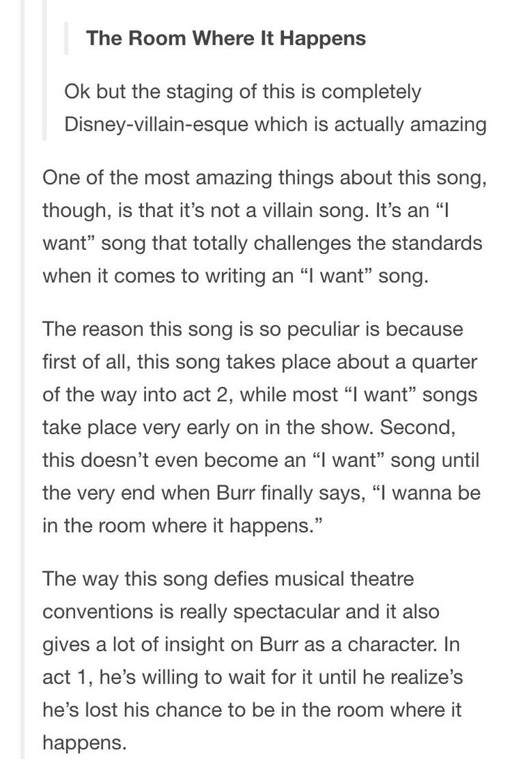 """""""The Room Where It Happens"""" is definitely one of the most underrated songs on the soundtrack. When people refer to Hamilton as a masterpiece, that's the first song I think of."""