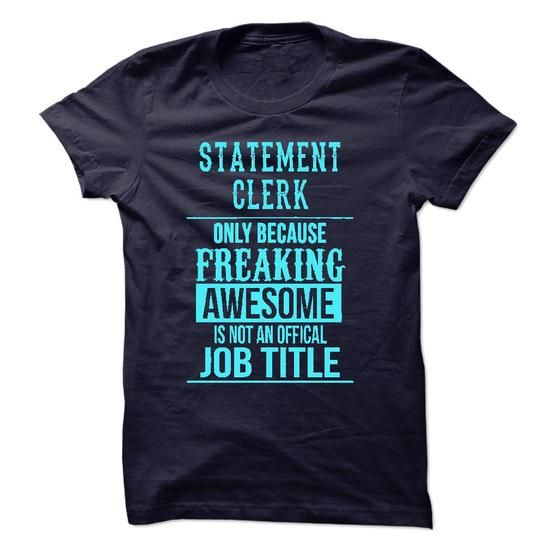 Statement Clerk - #graduation gift #gift friend. ORDER HERE => https://www.sunfrog.com/LifeStyle/Statement-Clerk-49811918-Guys.html?68278