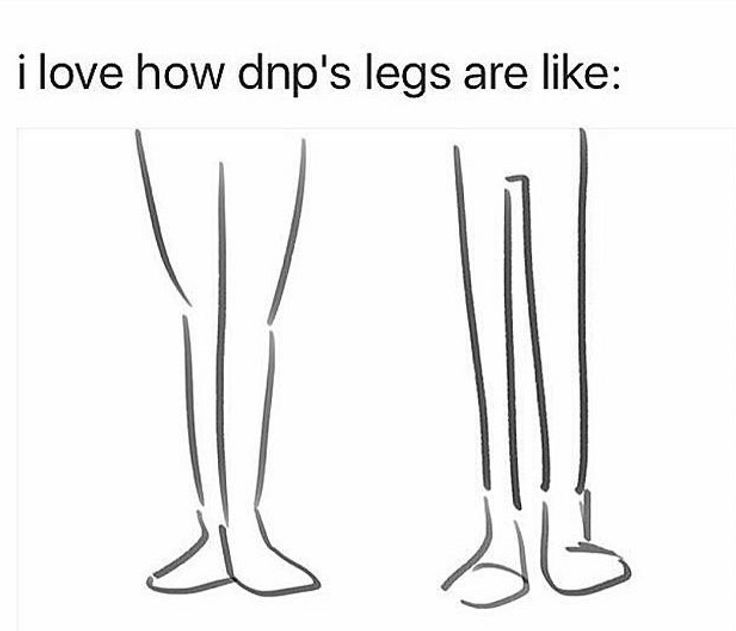 Dan has dem curvy legs<<<no. he has sexy legs. << HEM EXCUSE ME BUT THEY BOTH HAVE SEXY LEGS!