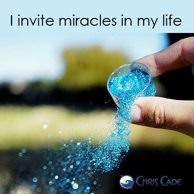 I invite Miracles in my Life ..