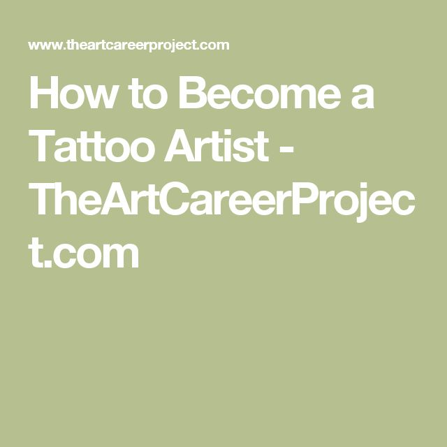 How to Become a Tattoo Artist - TheArtCareerProject.com