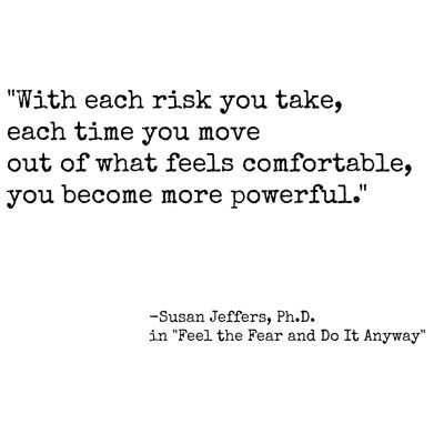 "quote about fear, power, and risks by Susan Jeffers in ""Feel the Fear and Do It Anyway"" from YourFriendAmber.com"