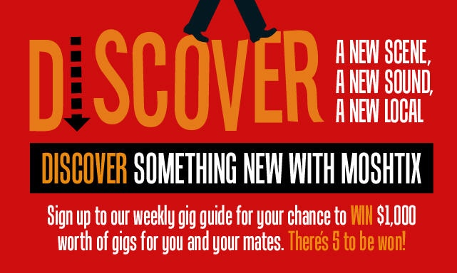Discover something new with moshtix!