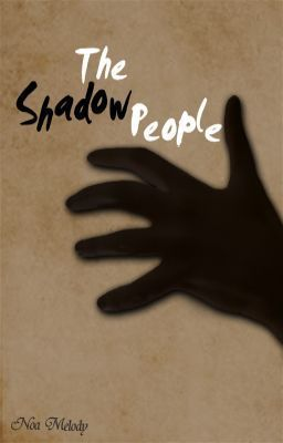 """The Shadow People - Chapter 2: Trepidation"" by Sincere_Melody - ""Lurking in the darkness where others fear to tread. Hiding underneath a child's bed. Waiting for t…"""