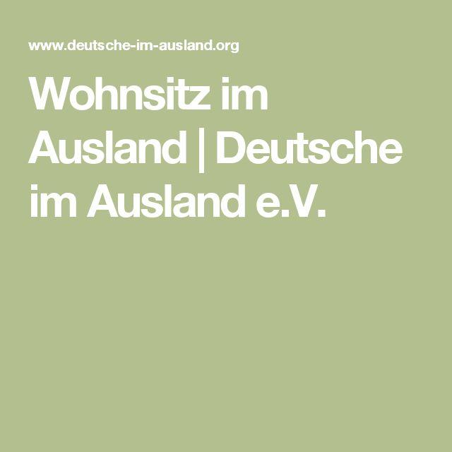 Wohnsitz im Ausland | Deutsche im Ausland e.V.