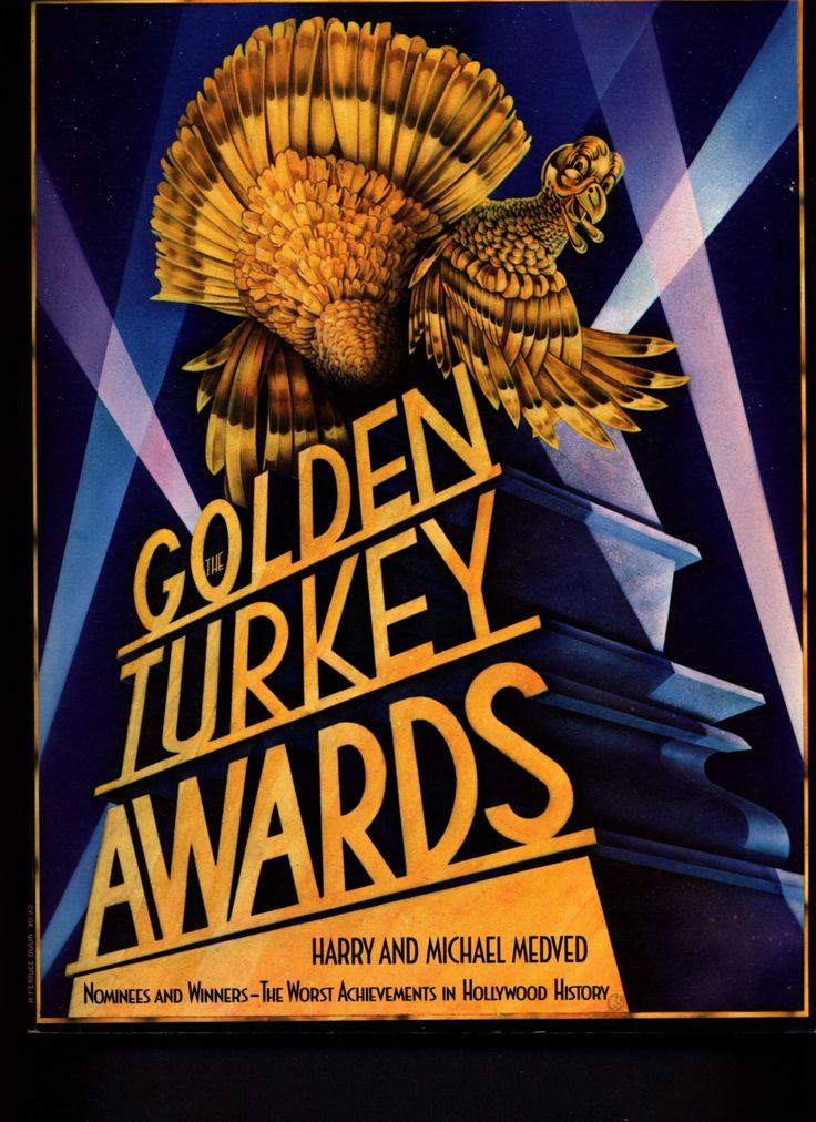 GOLDEN TURKEY AWARDS The Worst Achievements in Hollywood History Michael Medved Camp B-Movie