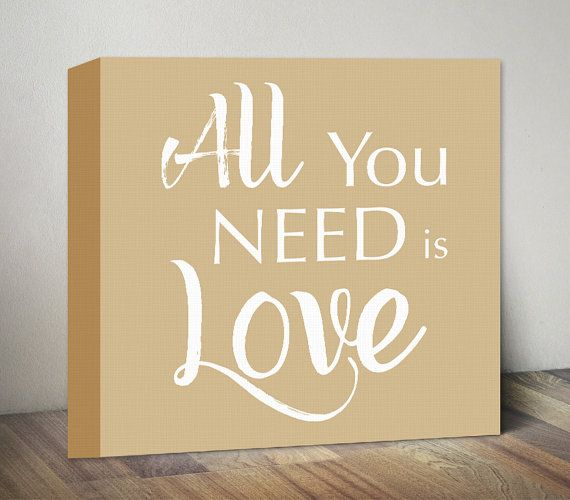 Beige All You Need is Love Sign Canvas Quote Art Print por MummyPic