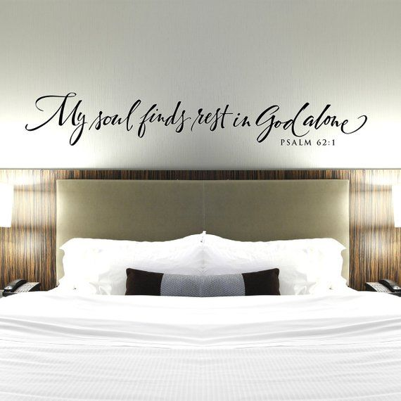 Christian Wall Decal, My Soul Finds Rest in God Alone ...