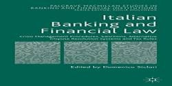4: Italian Banking and Financial Law: Crisis Management Procedures Sanctions Alternative Dispute Resolution Systems and Tax Rules (Palgrave Macmillan Studies in Banking and Financial Institutions) free ebook