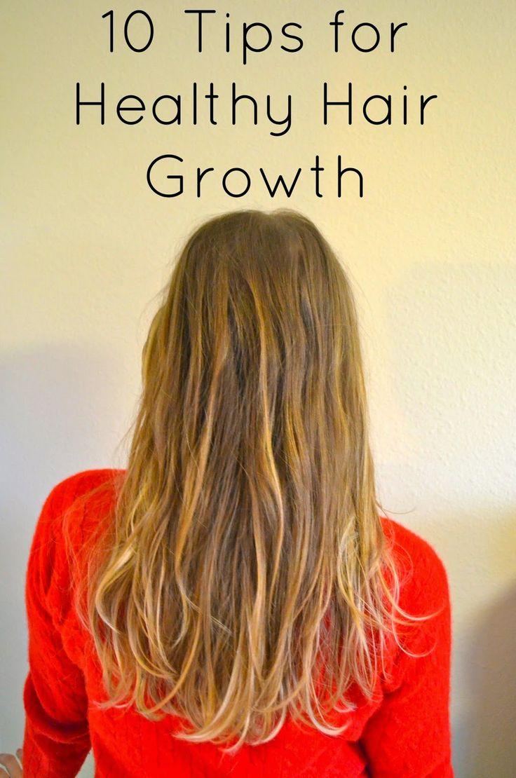 10 Tips for Healthy Hair Growth - www.northwestblonde.com