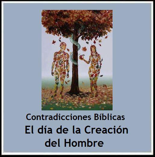 Ateismo para Cristianos.: Contradicciones Bíblicas. El día de la Creación del Hombre http://ateismoparacristianos.blogspot.com.ar/2014/12/contradicciones-biblicas-el-dia-de-la.html