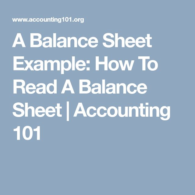 A Balance Sheet Example: How To Read A Balance Sheet | Accounting 101