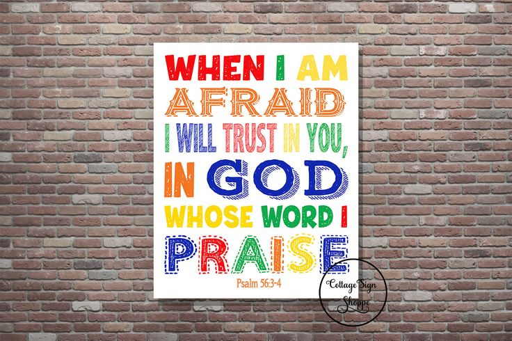Psalm 56:3-4, When I am afraid I will trust in you, in God  DIGITAL,YOU PRINT, Kids Scripture Art,Christian Nursery,Sunday School Scriptures by CottageArtShoppe on Etsy