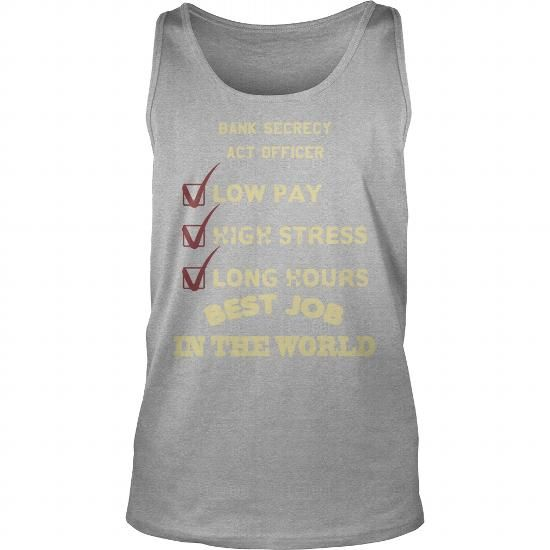 I Love BANK SECRECY ACT OFFICER T-Shirts