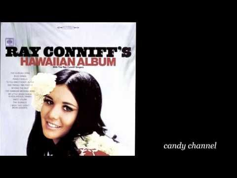 Ray Conniff's Greatest Hits - 50+ Songs and Over 2+ Hours of Easy Listening Music From 60s and 70s - YouTube