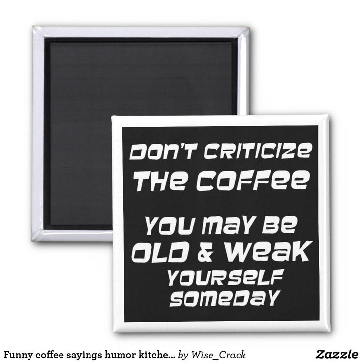 *40% off limited time offer* Funny coffee sayings humor kitchen novelty magnets. #limitedtimeoffer #coffee #coffeeaddict #funnycoffeequotes #coffeegifts  #jokes #haha