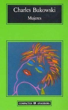 """Mujeres"" de Charles Bukowski"