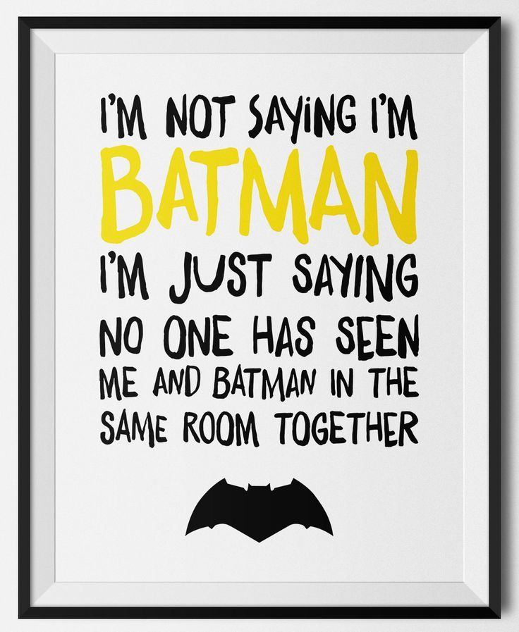 I'm Not Saying I'm Batman printable. Click through to download your FREE 8x10 copy of this modern Batman wall art that is perfect for a little superhero's room!