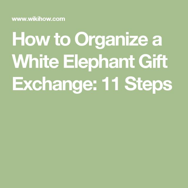 How to Organize a White Elephant Gift Exchange: 11 Steps