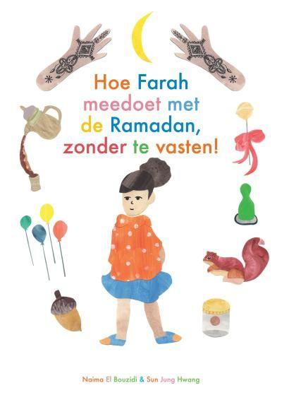 Hoe Farah meedoet met de Ramadan, zonder te vasten! - N. El Bouzidi en SJ. Hwang 3-6j ELBO