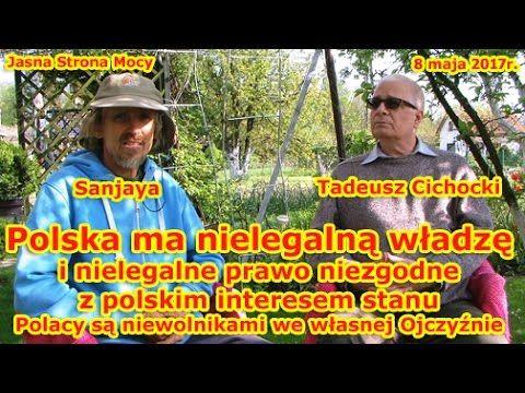 Polska ma nielegalną władzę i nielegalne prawo niezgodne z polskim inter...
