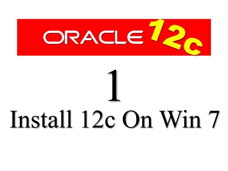 How to install oracle database 12c on windows 7 by Manish Sharma rebellionrider