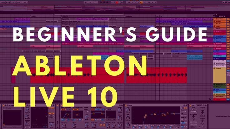 Ableton Live 10 Beginners Tutorial Beat Academy in 2020
