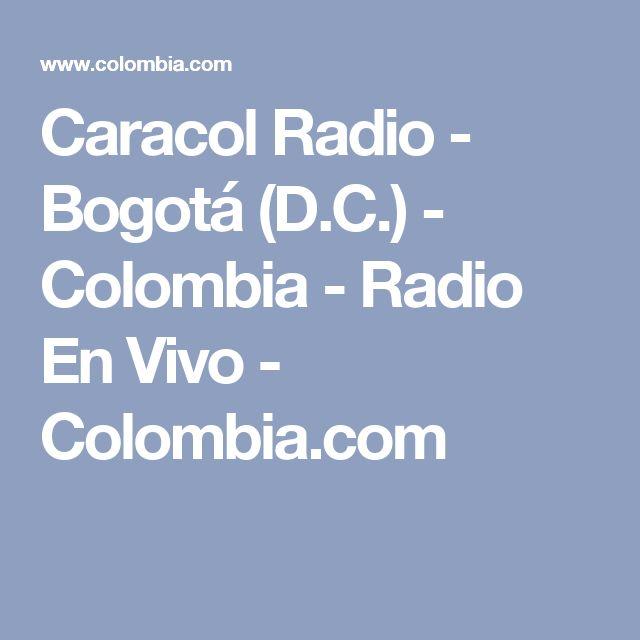 Caracol Radio - Bogotá (D.C.) - Colombia - Radio En Vivo - Colombia.com