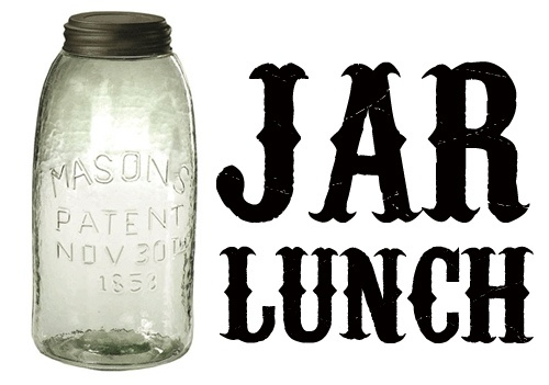 """""""The Jar Lunch: It's like a bag lunch or a bento lunch, but the next big thing is lunch packed in a good ol' mason jar."""""""