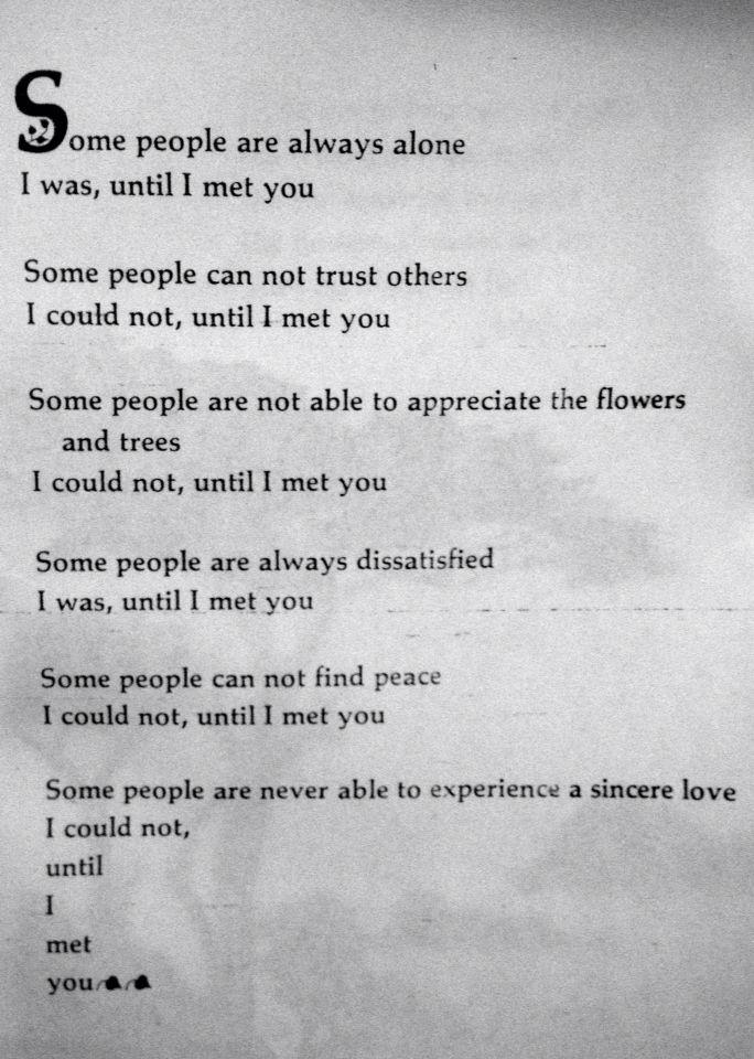 Until I met you. Susan Polis Schutz