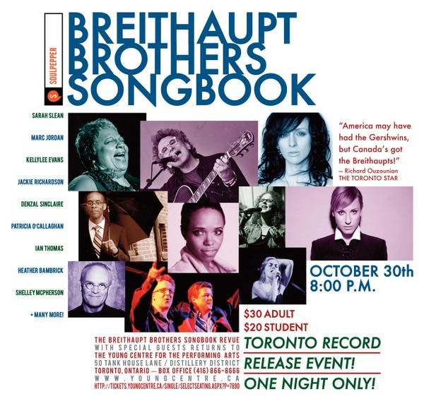 Breithaupt Brothers Songbook Toronto Record Release Event Oct 30th 2014 @ The Young Centre For The Performing Arts Toronto, ON