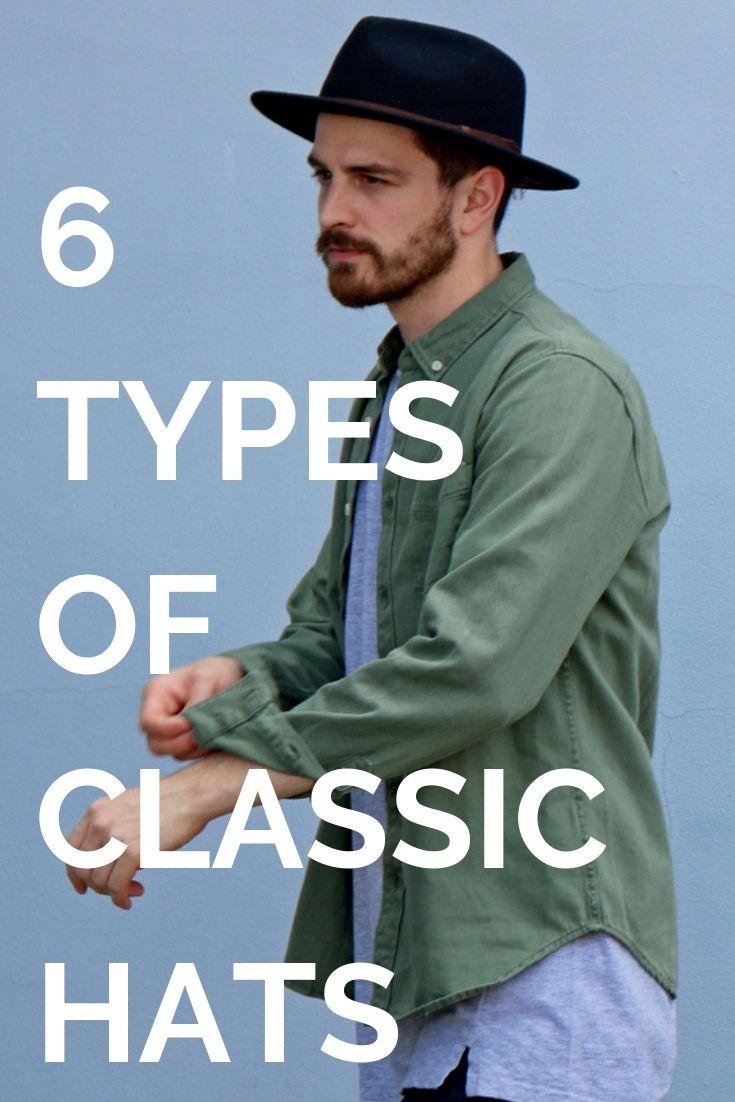 6 TYPES OF CLASSIC HATS in 2019  93da79e763c