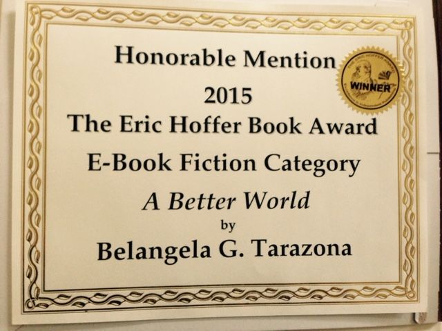 A Better World - Eric Hoffer Award Diploma #HofferAward #ABetterWorldnovel