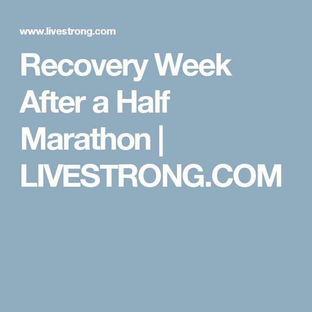 Recovery Week After a Half Marathon | LIVESTRONG.COM